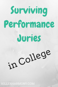 Killer Harmony | Surviving Juries | If you take private music lessons in college, you probably have to take a jury at the end of the semester. Here's how to prepare for juries.