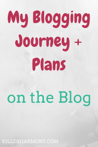 Killer Harmony | Blogging is a journey. I have been blogging for over three years, and I want to share what I have learned so bloggers don't feel alone.