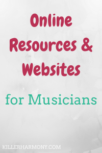 Killer Harmony | Websites for Musicians | With so many music websites, it can be hard to find the most helpful ones. I have compiled a list of websites that will help musicians of all levels.