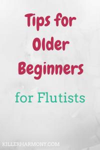 Killer Harmony | Flute Tips for Older Beginners